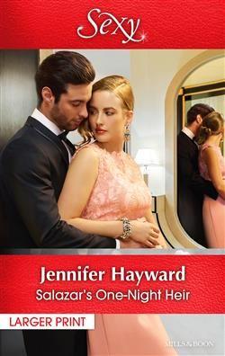 Mills & Boon™: Salazar's One-Night Heir by Jennifer Hayward
