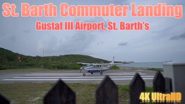 St. Barth Commuter Landing at St. Barth's Airport
