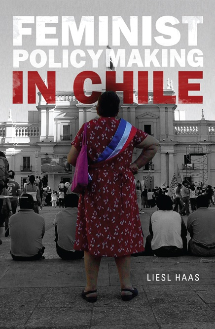 Feminist Policymaking in Chile. I did my research paper in this last year when I studied abroad there. The government is very pro-feminist!