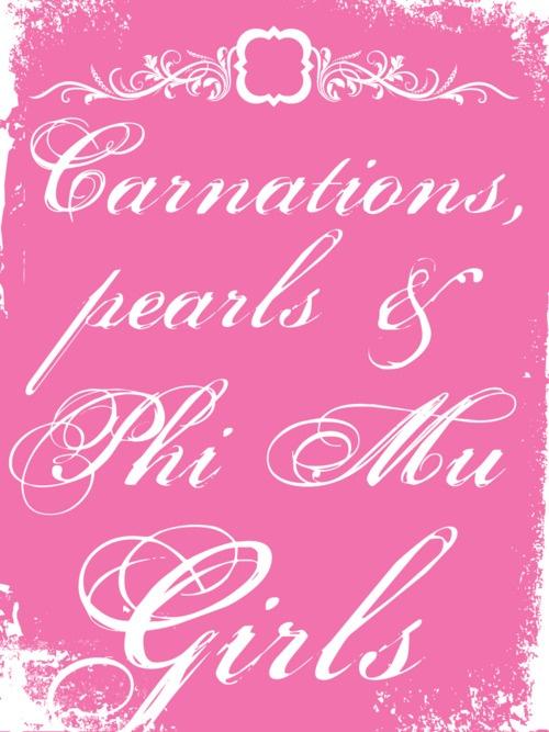 Carnations, pearls, & Phi Mu girls.