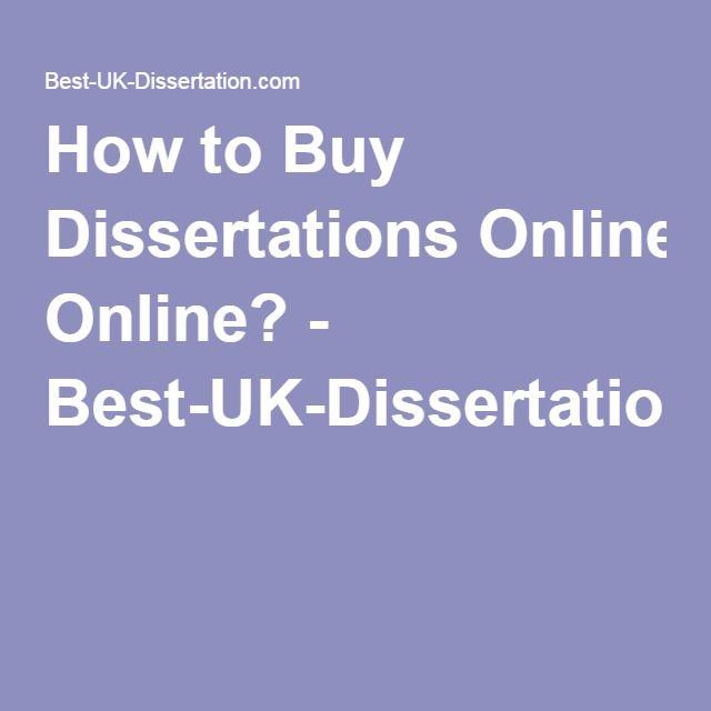 How to Buy Dissertations Online? - Best-UK-Dissertation.com