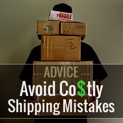 Avoid Costly Shipping Mistakes When Shipping Items Internationally - Business Tips