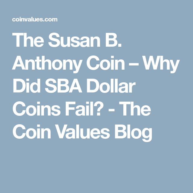 The Susan B. Anthony Coin – Why Did SBA Dollar Coins Fail? - The Coin Values Blog