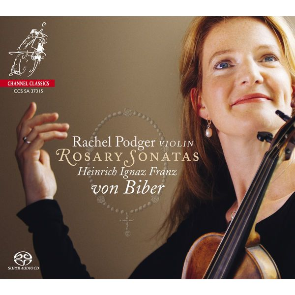Biber: Rosary Sonatas | Heinrich Ignaz Franz von Biber by Rachel Podger