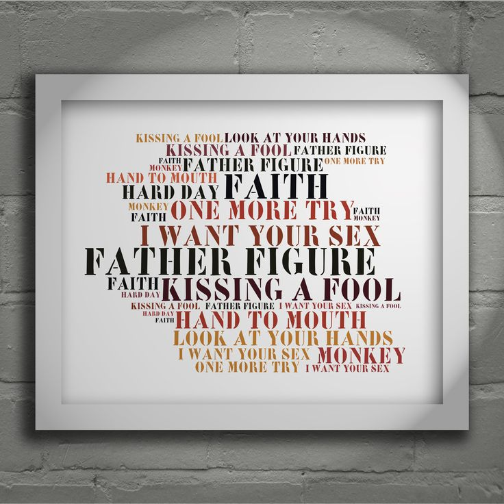 George Michael Faith 'Stoned Love' limited edition typography lyrics art print, signed and numbered album wall art poster available from www.lissomeartstudio.com