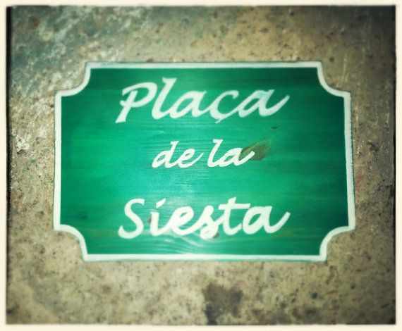 Hey, I found this really awesome Etsy listing at https://www.etsy.com/listing/273170140/placa-de-la-siestahandmade-wooden