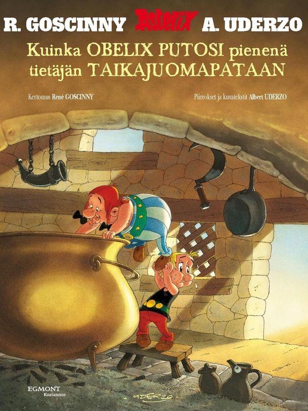 Asterix - Kuinka Obelix putosi pienenä tietäjän taikajuomapataan. #egmont #sarjakuva #sarjis