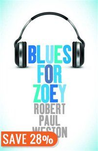 Blues For Zoey Book by Robert Paul Weston | Trade Paperback | chapters.indigo.ca | Real World & Contemporary