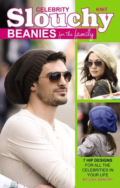 Celebrity Slouchy Beanies for the Family eBook