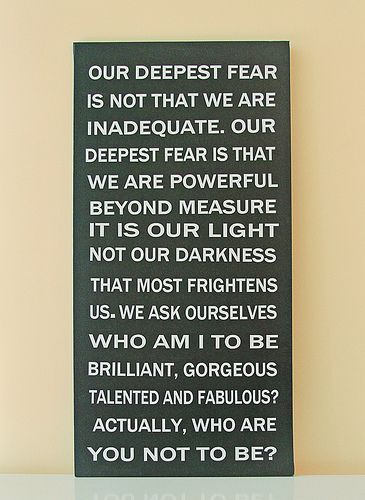 One of my favoritesDeepest Fear, Nelson Mandela, Motivation Quotes, Inspirational Quotes, Motivational Quotes, Marianne Williamson, Coaches Carter, Favorite Quotes, Living