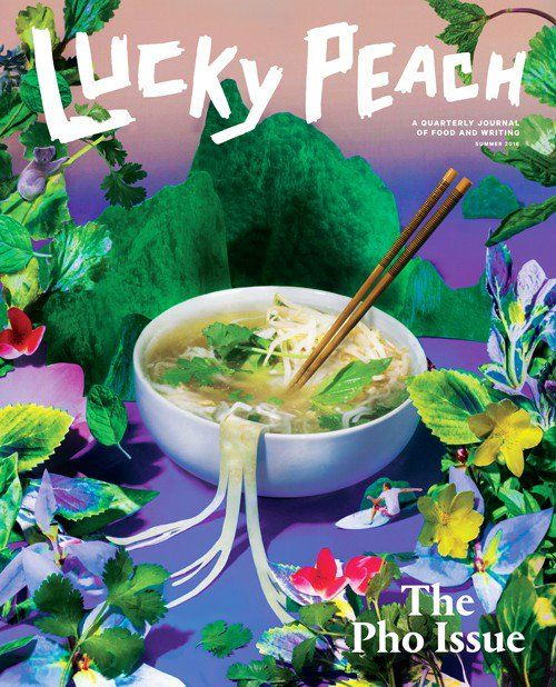 "Lucky Peach magazine - ""The Pho Issue"""