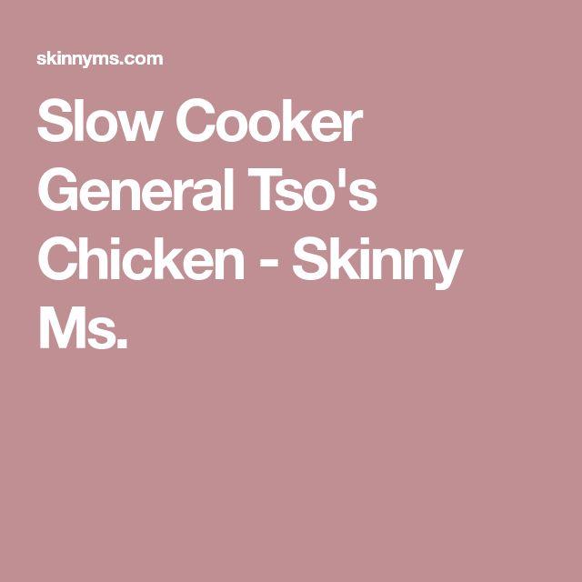 Slow Cooker General Tso's Chicken - Skinny Ms.