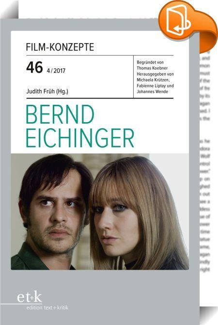 """Film-Konzepte 46: Bernd Eichinger    :  Bernd Eichinger prägte in den letzten Jahrzehnten das Bild des Produzenten in Deutschland maßgeblich. Bereits mit CHRISTIANE F. (1981), den er als seinen """"ersten richtigen Film"""" bezeichnete, stieß er nicht nur deutschlandweit auf Resonanz. Produktionen wie DIE UNENDLICHE GESCHICHTE (1984), DER NAME DER ROSE (1986), DAS GEISTERHAUS (1993), DER UNTERGANG (2004) oder DER BAADER-MEINHOF-KOMPLEX (2008), unter denen die beiden letzteren als deutsche Be..."""