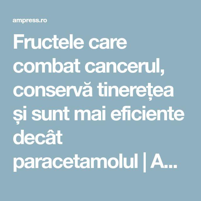 Fructele care combat cancerul, conservă tinerețea și sunt mai eficiente decât paracetamolul | AM Press