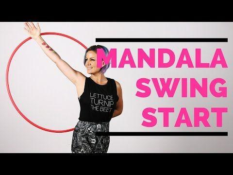 Hula Hoop Tutorial : Mandala Swing Start - YouTube