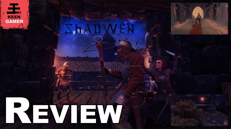 Shadwen Review