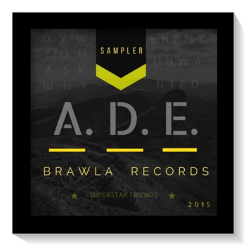 Brawla Records announces the free release of 'ADE Sampler 2015'