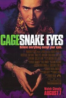 Snake Eyes (film) - Wikipedia, the free encyclopedia