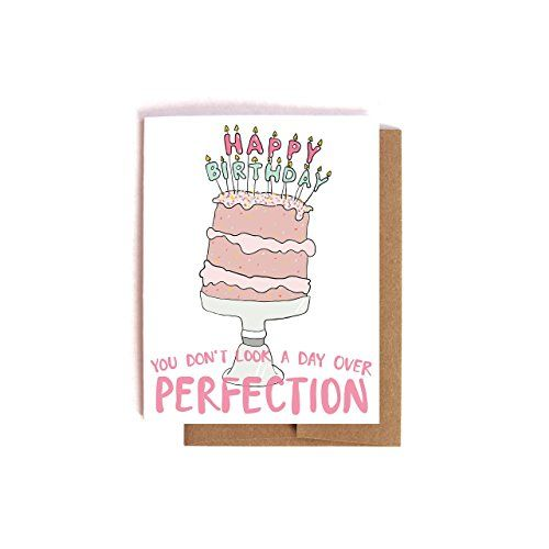 Perfection -- Funny Getting Older Birthday Card