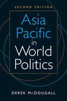Asia Pacific in World Politics, 2nd ed.