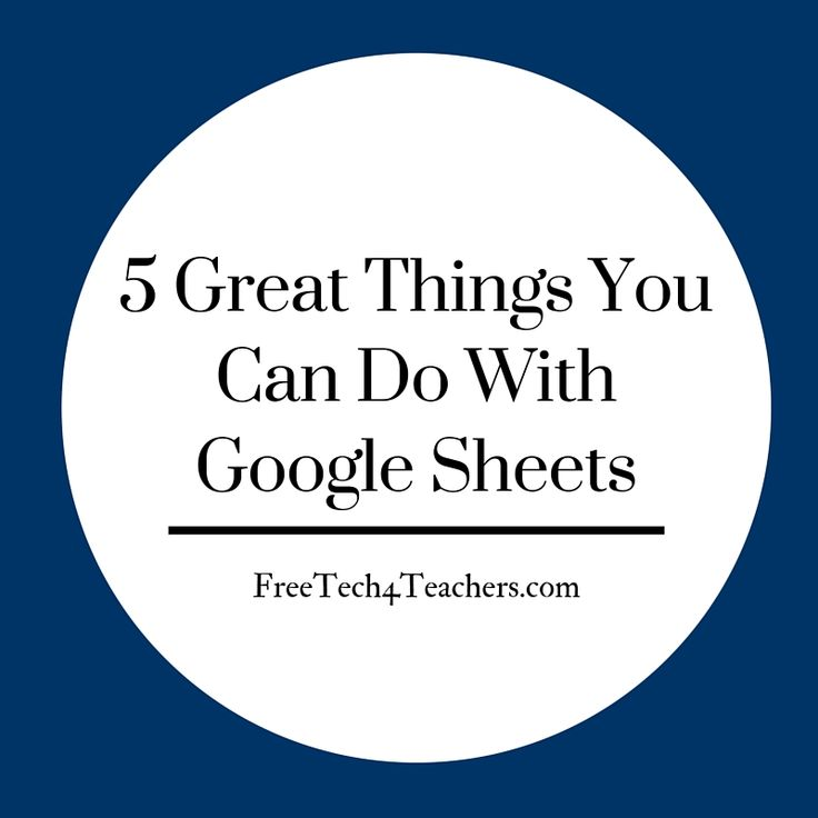 Free Technology for Teachers: 5 Great Things You Can Do With Google Sheets