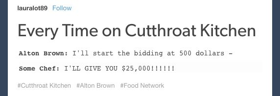 "Gotta play it safe. | Community Post: 22 ""Cutthroat Kitchen"" Tumblr Posts…"