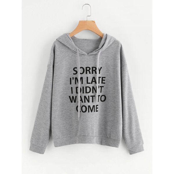 SheIn(sheinside) Slogan Print Hoodie (£11) ❤ liked on Polyvore featuring tops, hoodies, grey, gray hooded sweatshirt, pullover hoodie, hooded pullover sweatshirt, graphic pullover hoodies and hooded sweatshirt