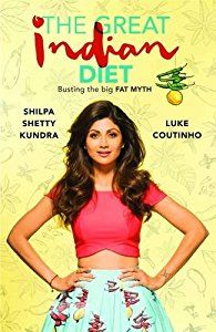 Download The Great Indian Diet By Shilpa Shetty, Luke Coutinho EBOOK - u67 Free EBOOK PDF Download | Read Online