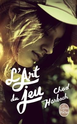 L'Art du jeu Chad Harbach