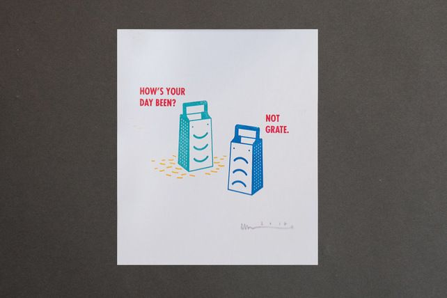 Not Grate Gocco Print by elhorno.co.uk £10.00