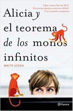 Alicia y el teorema de los monos infinitos | Planeta de Libros