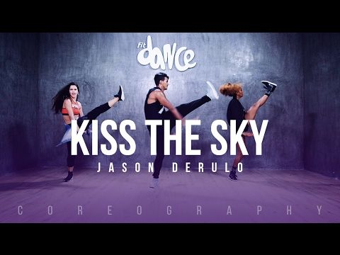 Kiss The Sky - Jason Derulo - Coreography - FitDance Life - YouTube