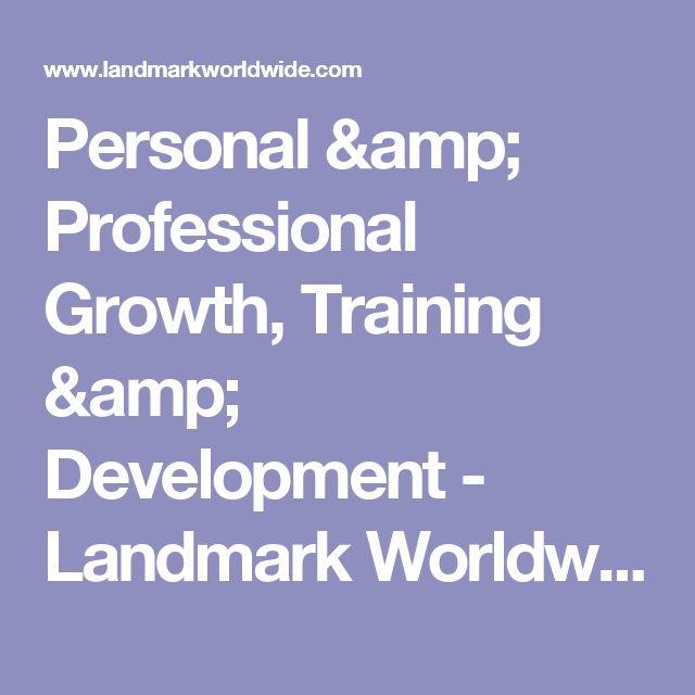 Personal & Professional Growth, Training & Development - Landmark Worldwide