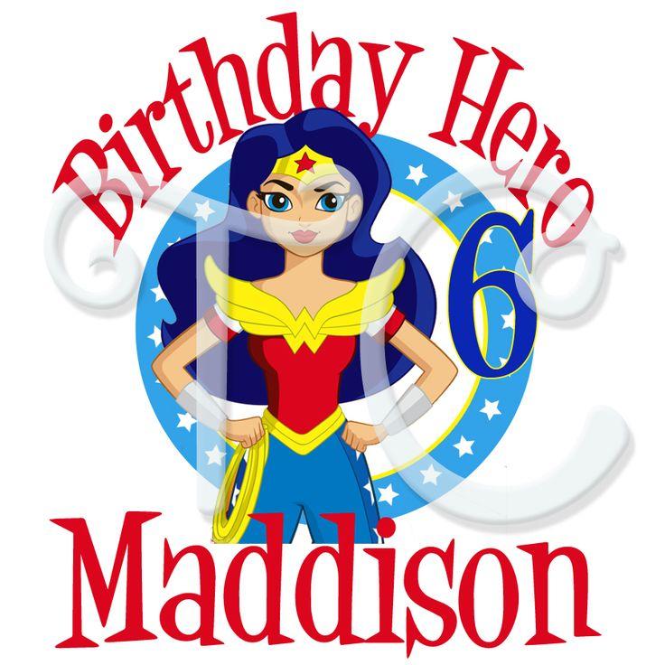DC Superhero Girls Wonder Woma Personalized Birthday t shirt