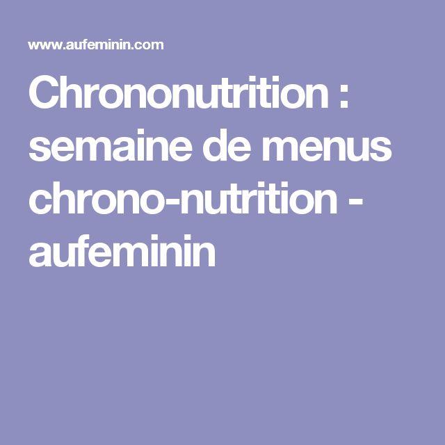 Chrononutrition: semaine de menus chrono-nutrition - aufeminin