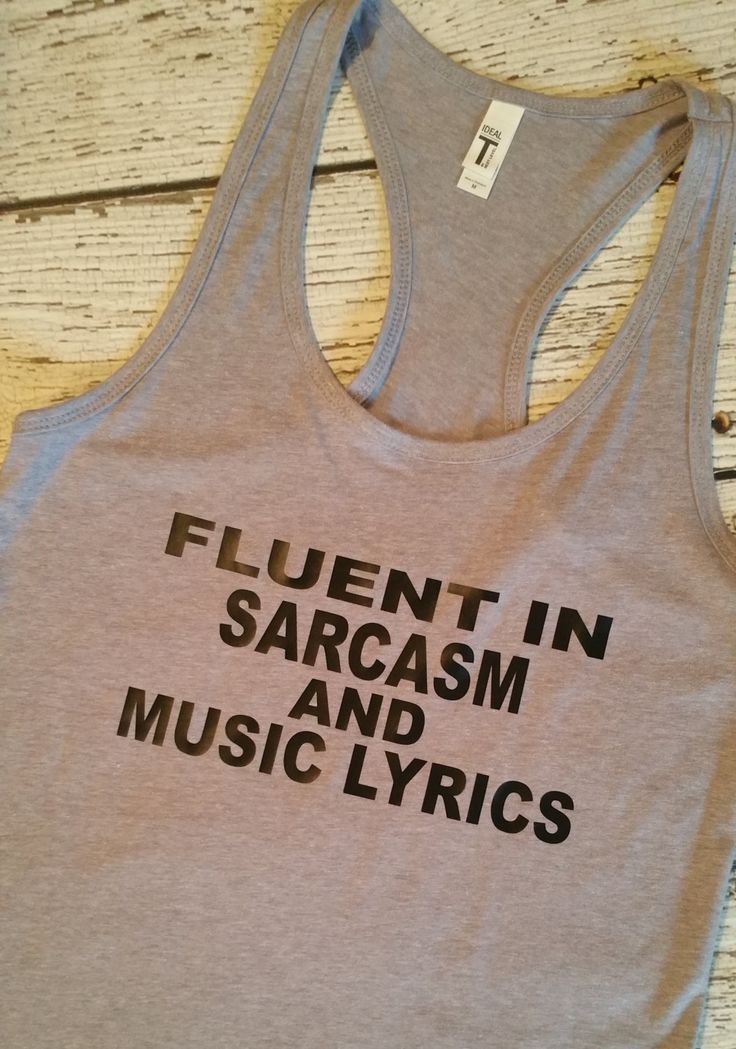 Fluent in Sarcasm and Music Lyrics Racerback Tank, Music Tank, Funny Tank top…