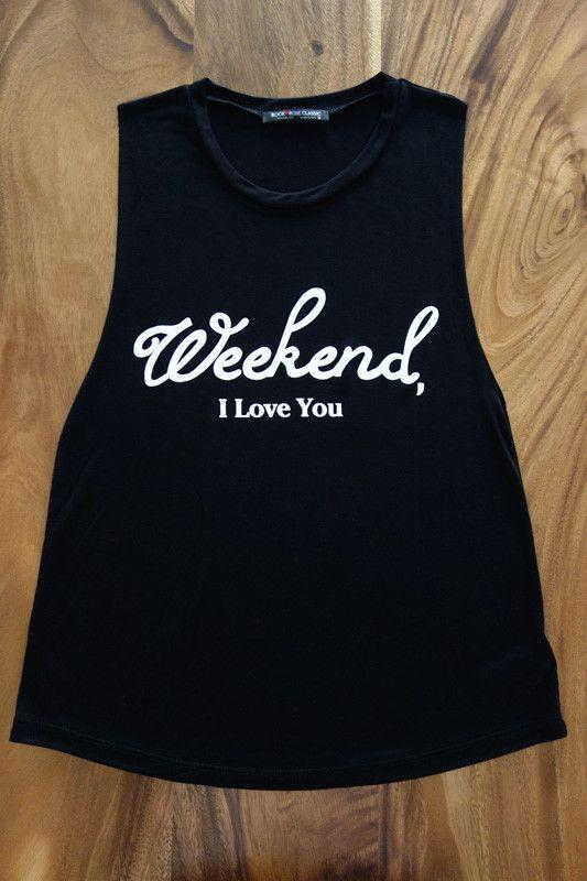 Weekend Love Muscle Tank - Chapter24