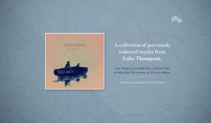 Little Lot | Lost Songs from Luke Thompson