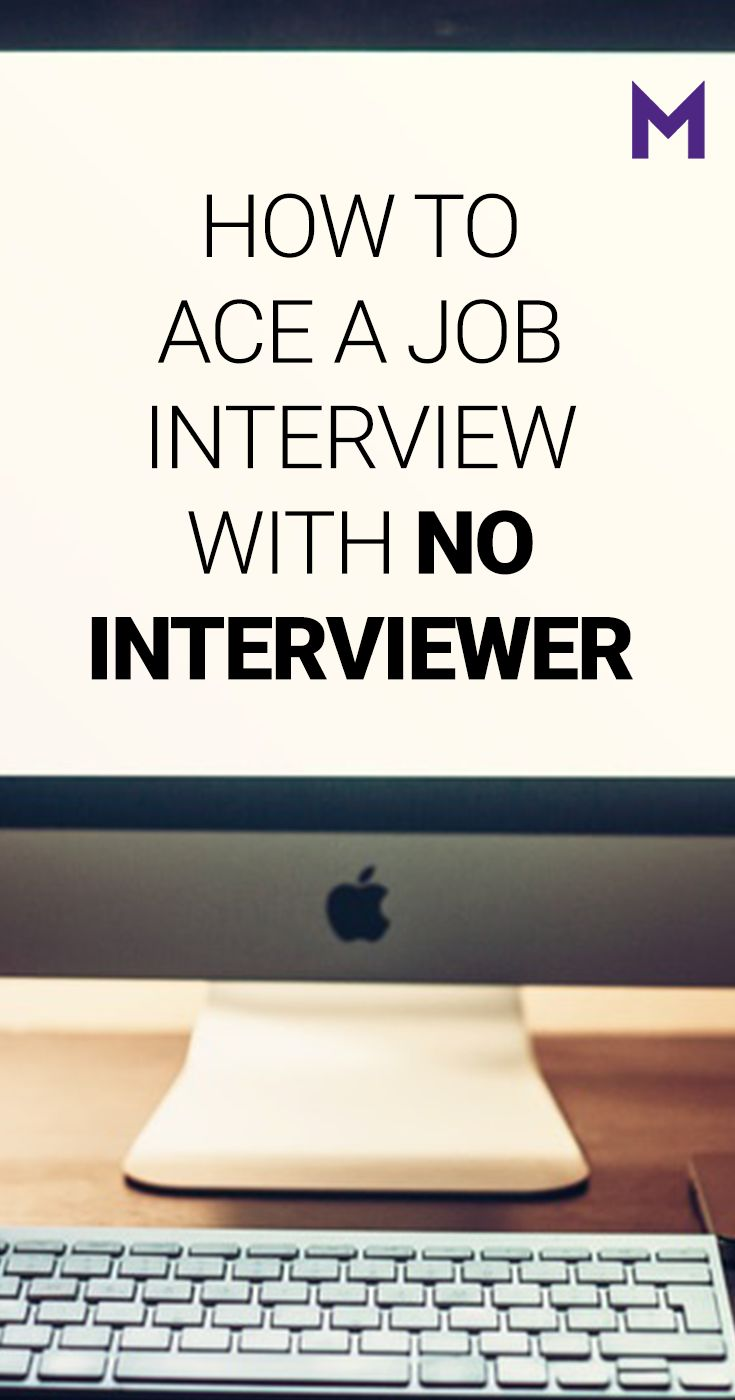 How To Ace A Job Interview With No Interviewer. New TrendsJob Interviews Career ...