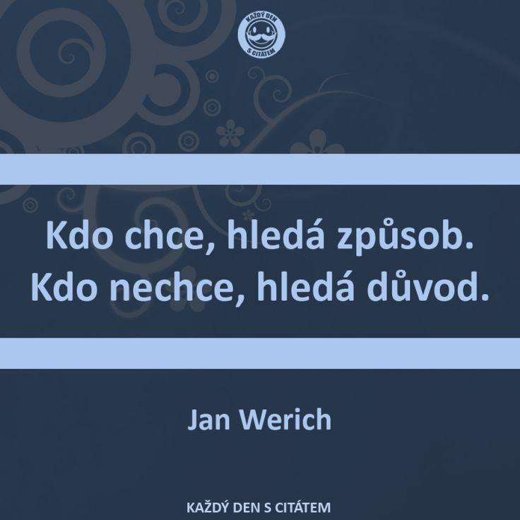 Jan Werich citáty - Kdo chce, hledá způsob