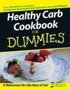 Healthy Carb Cookbook For Dummies:Book Information and Code Download - For Dummies