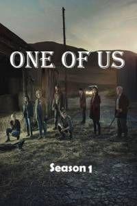 Сериал Один из нас 1 сезон One of Us смотреть онлайн бесплатно!
