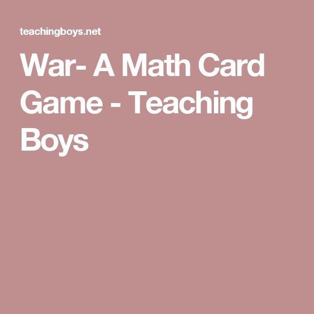 War- A Math Card Game - Teaching Boys