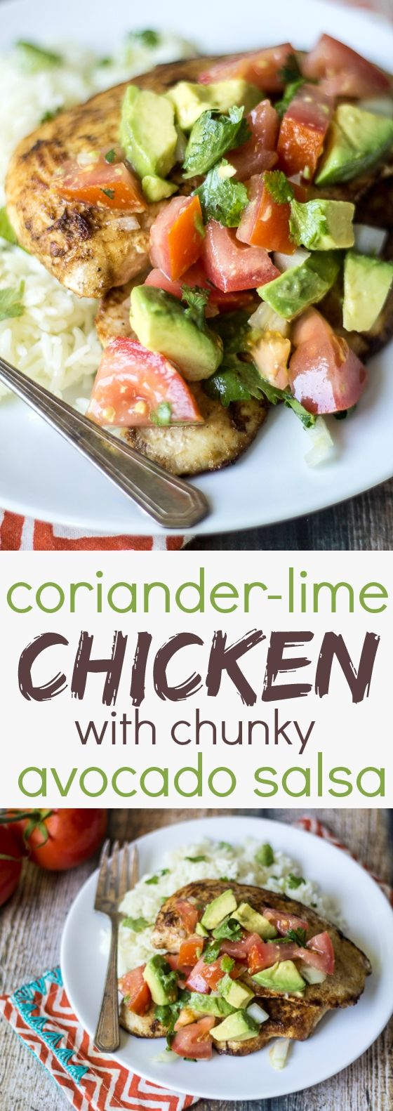 Chicken breasts spiced with ground coriander and fresh lime juice pair perfectly with this chunky avocado and tomato salsa!