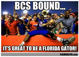 Gator Nation is BCS Bound! It's GREAT to be a Florida Gator.
