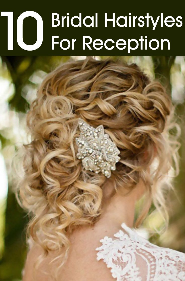 Top 10 Bridal Hairstyles For Reception