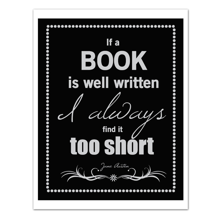 Jane Austen Print: A Book Well Written, Featured in Black and White, Book Lover Gift, Book Club, Library Decor, Book Quote Print, 8x10. $20.00, via Etsy.
