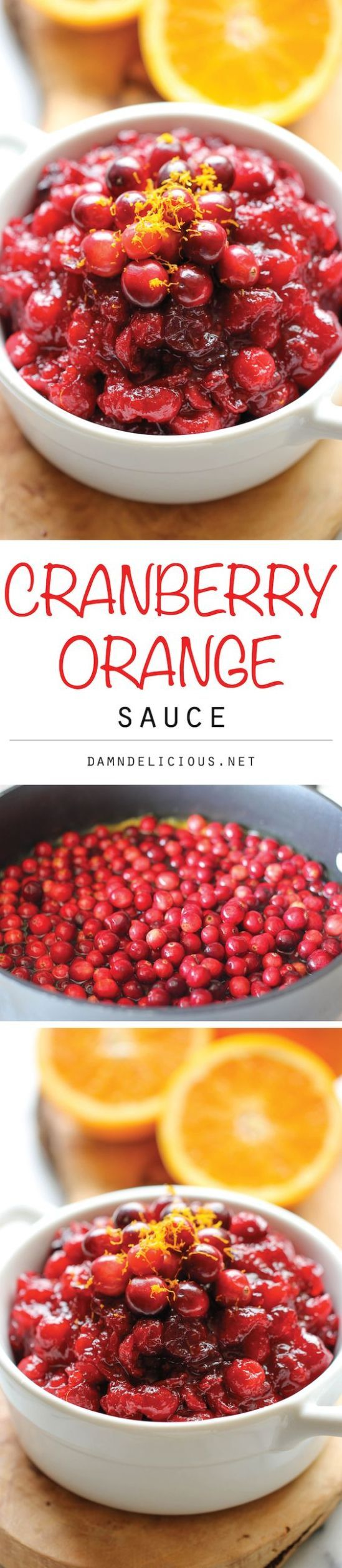 Cranberry Orange Sauce Recipe via Damn Delicious - The BEST Classic, Improved and Traditional Thanksgiving Dinner Menu Favorites Recipes - Main Dishes, Side Dishes, Appetizers, Salads, Yummy Desserts and more!