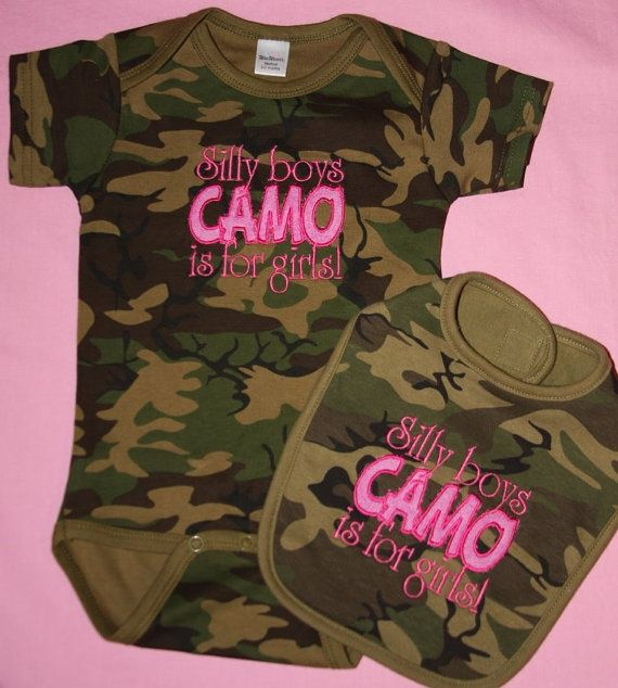 Baby Girl Camo Clothes Fascinating Camo Girl Clothing Silly Boys CAMO Is For Girls Appliqued Oneisie