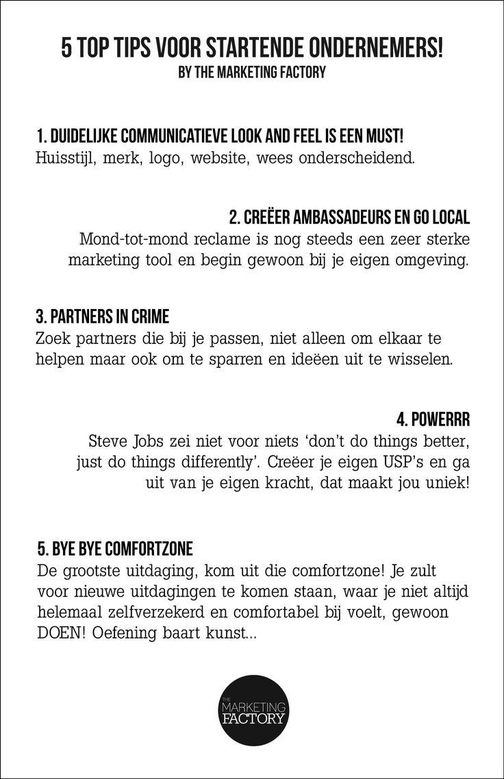 Zo maar! 5 handige #tips voor startende #ondernemers, #zzp'ers #mkb bedrijven van The Marketing Factory , heb jij nog een #tip? Meer info www.the-marketing-factory.nl